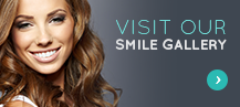 Visit Our Smile Gallery